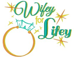 Wedding Ring Wifey For Lifey embroidery design