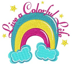 Rainbow Live A Colorful Life embroidery design