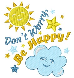 Sun Cloud Don t Worry Be Happy embroidery design