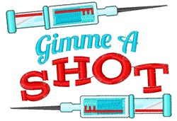 Gimme A Shot embroidery design