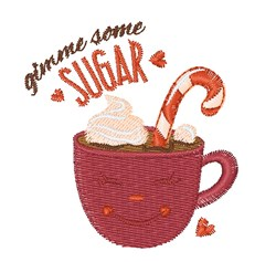 Hot Cocoa Gimme Some Sugar embroidery design