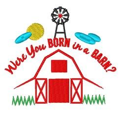 Were You Born In A Barn embroidery design