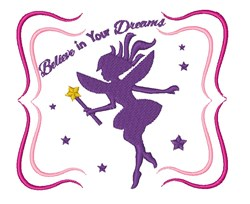 Believe In Your Dreams Fairy embroidery design
