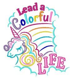 Lead A Colorful LIfe embroidery design