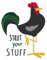 Strut Your Stuff embroidery design