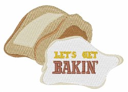 Lets Get Bakin embroidery design
