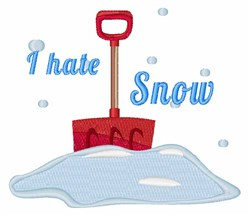 I Hate Snow embroidery design