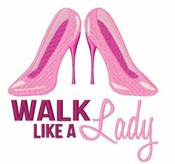 Walk Like Lady embroidery design