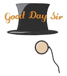 Good Day Sir embroidery design