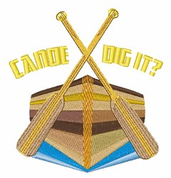 Canoe Dig It? embroidery design