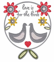 Love Is For The Birds embroidery design