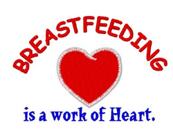 Breastfeeding Work of Heart embroidery design