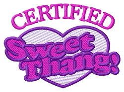 Certified Sweet Thang embroidery design