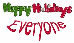 Happy Holidays Everyone embroidery design
