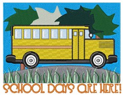 School Days Are Here! embroidery design