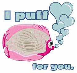 I Puff For You embroidery design