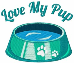 Love My Pup embroidery design