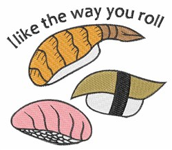 Way You Roll embroidery design