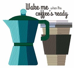Coffees Ready embroidery design