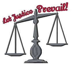 Let Justice Prevail embroidery design