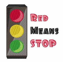 Red Means Stop embroidery design