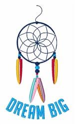 Dream Big embroidery design