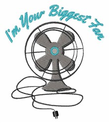 Biggest Fan embroidery design