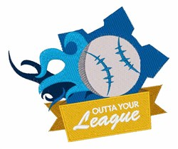 Outta Your League embroidery design