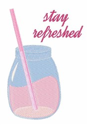 Stay Refreshed embroidery design