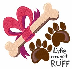 Life Get Ruff embroidery design