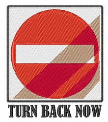 Turn Back Now embroidery design