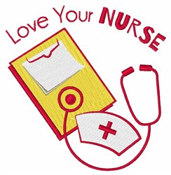 Love Your Nurse embroidery design