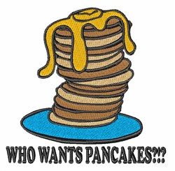 Who Wants Pancakes embroidery design