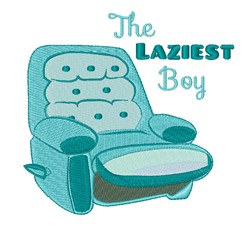 Laziest Boy embroidery design