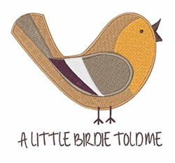 Birdie Told Me embroidery design