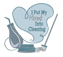 Heart Into Cleaning embroidery design
