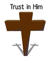 Trust In Him embroidery design