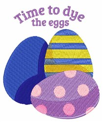 Dye The Eggs embroidery design