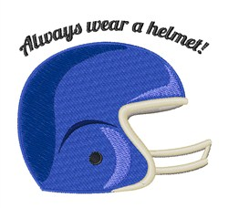 Wear a Helmet embroidery design