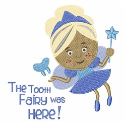 Tooth Fairy Was Here embroidery design