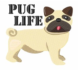 Pug Life embroidery design