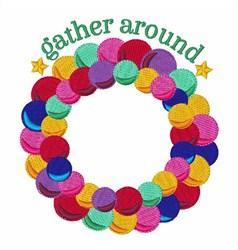 Gather Around embroidery design