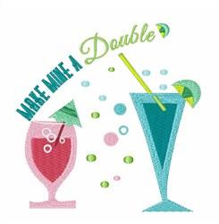 Make Mine Double embroidery design
