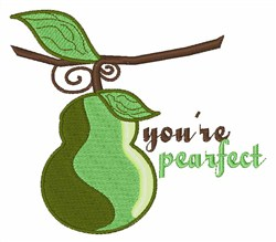 Youre Pearfect embroidery design