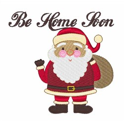 Be Home Soon embroidery design