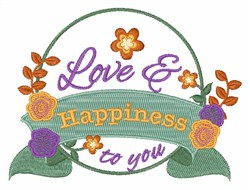 Love & Happiness To You embroidery design