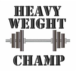 Heavy Weight Champ embroidery design