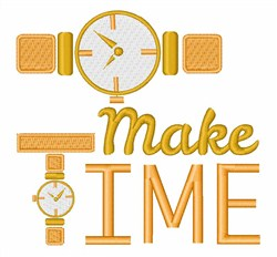 Make Time embroidery design