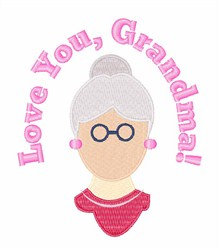 Love You, Grandma! embroidery design