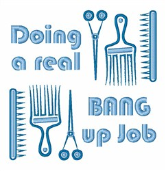 Bang Up Job Hairdresser embroidery design